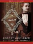 Reliable Wife, Robert Goolrick