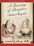 A Treasury of Deception: Liars, Misleaders, Hoodwinkers, and the Extraordinary True Stories of History's Greatest Hoaxes, Fakes and Frauds