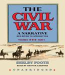 The Civil War, A Narrative, Vol. III: Red River to Appomattox