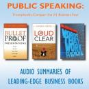 Public Speaking: Triumphantly Conquer the #1 Business Fear