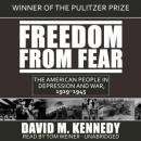Freedom from Fear: The American People in Depression and War, 1929–1945