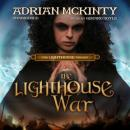 The Lighthouse War: The Lighthouse Trilogy, Book 2