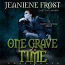 One Grave at a Time: The Night Huntress Novels, Book 6