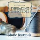 Threading the Needle: The Cobbled Court Series, Book 4