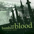 Bamboo and Blood: The Inspector O Novels, Book 3