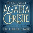 The Lost Days of Agatha Christie: A Psychological Mystery