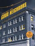 Good Neighbors: A Novel