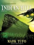 Indian Hill: A Michael Talbot Adventure