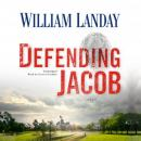 Defending Jacob: A Novel