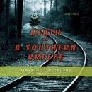 Death on A Southern Breeze
