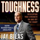 Toughness: Developing True Strength On and Off the Court