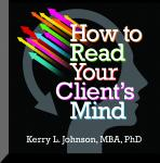 How to Read Your Client's Mind