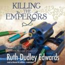 Killing the Emperors: A Jack Troutbeck / Robert Amiss Mystery