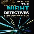 The Night Detectives: A David Mapstone Mystery