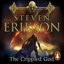 The Crippled God: The Malazan Book of the Fallen 10 Audiobook