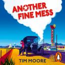 Another Fine Mess Audiobook