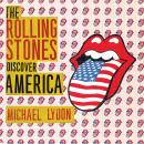 The Rolling Stones Discover America: Exclusive Inside Story of Their American Tour