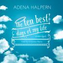 Ten Best Days of My Life