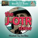 The J-OTR Show with Joe Bev: The Best of BearManor Radio, Vol. 3
