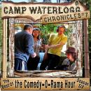 The  Camp Waterlogg Chronicles 7: The Best of the Comedy-O-Rama Hour, Season 6