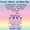 The Best of Cartoon Carnival, Volume 3: Pirates, Ghosts, and Moon Men