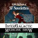 Orson Scott Card's Intergalactic Medicine Show: Big Book of SF Novelettes