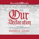 Our Declaration: A Reading of Declaration of Independence in Defense of Equality