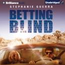 Betting Blind