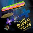 The Comedy-O-Rama Hour: The XM Satellite Years