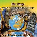 Bon Voyage| Monsieur Jac & Lily travel to Europe