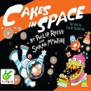 Cakes In Space Audiobook