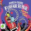 Jinks & O'Hare Funfair Repair Audiobook