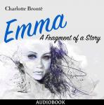 Emma: A Fragment of a Story