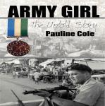 Army Girl The Untold Story