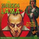 The Green Lama #3: The Man Who Wasn't There & Death's Head Face