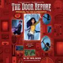 The Door Before (100 Cupboards Prequel) Audiobook