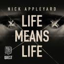 Life Means Life Audiobook