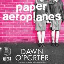 Paper Aeroplanes Audiobook