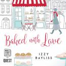 Baked with Love Audiobook
