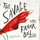 The  Savage: A Novel
