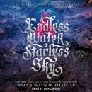 Endless Water, Starless Sky Audiobook