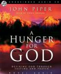 Hunger For God: Desiring God Through Fasting and Prayer