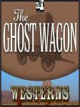 The Ghost Wagon