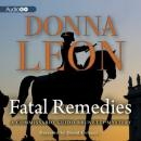 A Commissario Guido Brunetti Mystery, #8: Fatal Remedies
