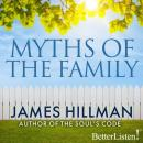 Myths of the Family