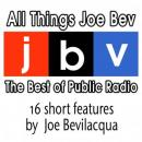 All Things Joe Bev: The Best of Public Radio