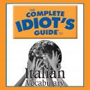 The Complete Idiot's Guide to Italian: Vocabulary