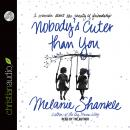 Nobody's Cuter than You: A Memoir about Beauty of Friendship