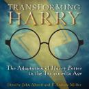 Transforming Harry: The Adaptation of Harry Potter in the Transmedia Age Audiobook