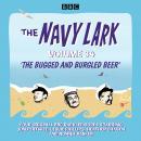 The Navy Lark: Volume 34: The classic BBC radio sitcom Audiobook